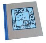 Mick & Trudie